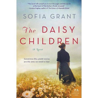 The Daisy Children - by  Sofia Grant (Paperback)