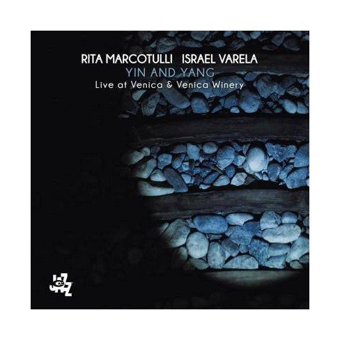 Rita Marcotulli - Ying And Yang: Live At Venica & Venica Winery (CD) - image 1 of 1