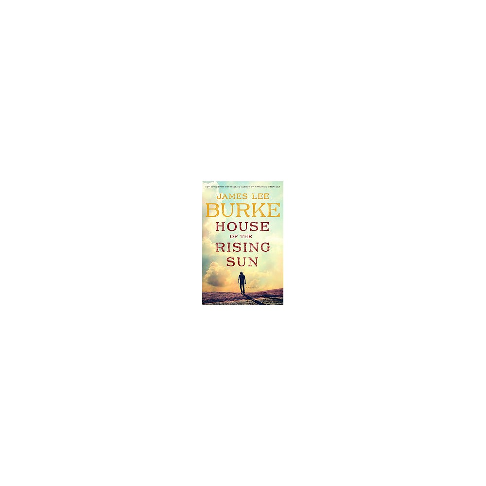 House of the Rising Sun (Large Print) (Hardcover) (James Lee Burke)