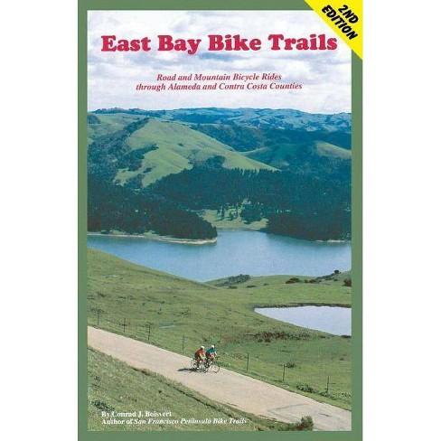East Bay Bike Trails - (Bay Area Bike Trails) 2 Edition by  Conrad J Boisvert (Paperback) - image 1 of 1