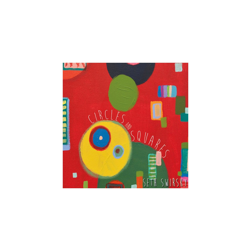 Seth Swirsky - Circles & Squares (CD)