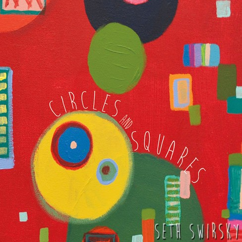 Seth swirsky - Circles & squares (CD) - image 1 of 1