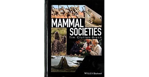 Mammal Societies (Hardcover) (Tim Clutton-brock) - image 1 of 1