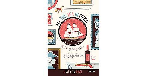 All the Tea in China (Reprint) (Paperback) (Kyril Bonfiglioli) - image 1 of 1