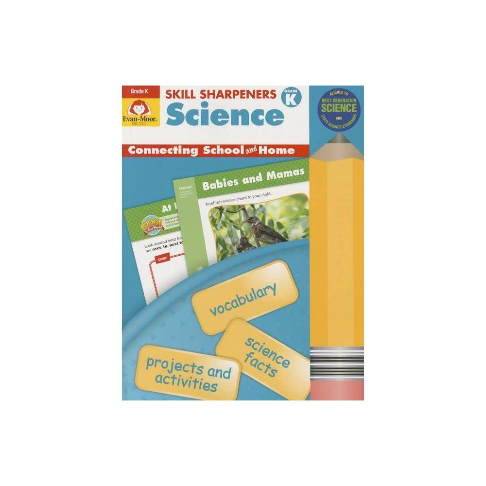 Skill Sharpeners Science Grade K Paperback