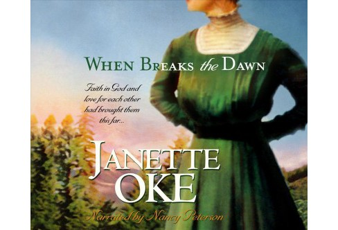 When Breaks the Dawn -  (Canadian West) by Janette Oke (MP3-CD) - image 1 of 1