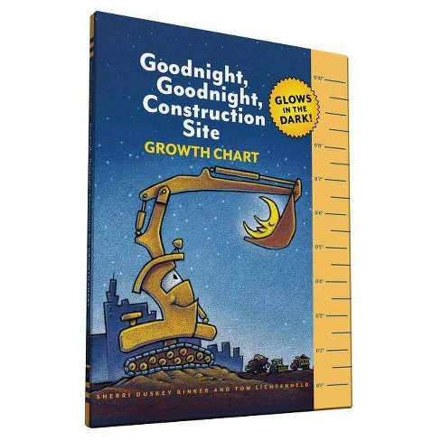 Goodnight, Goodnight, Construction Site Glow in the Dark Growth Chart - by  Sherri Duskey Rinker - image 1 of 1