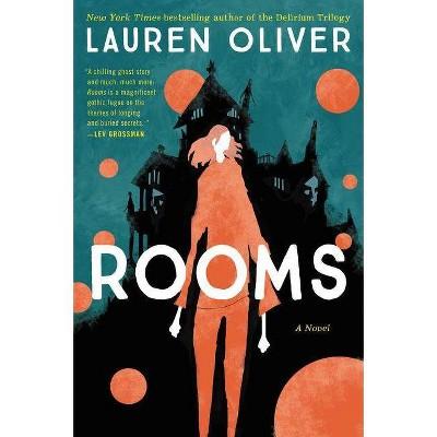 Rooms - by  Lauren Oliver (Paperback)