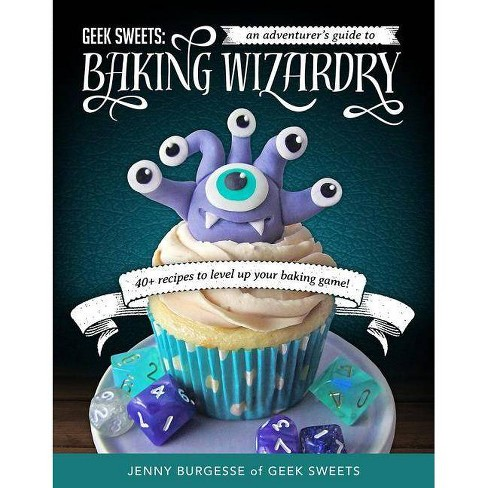 Geek Sweets - by  Jenny Burgesse (Hardcover) - image 1 of 1
