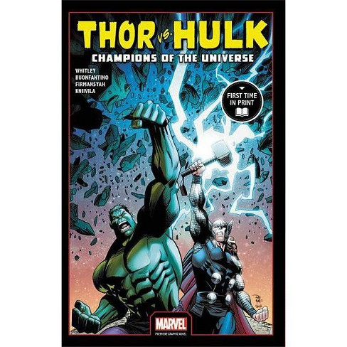 Thor vs  Hulk: Champions of the Universe (Marvel Premiere Graphic Novel) -  by Jeremy Whitley
