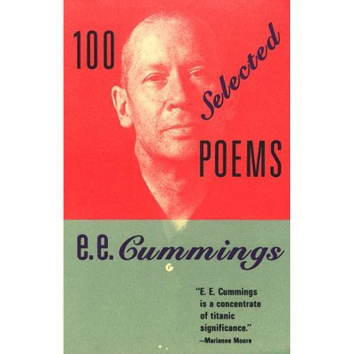 100 Selected Poems - by  E E Cummings (Paperback)