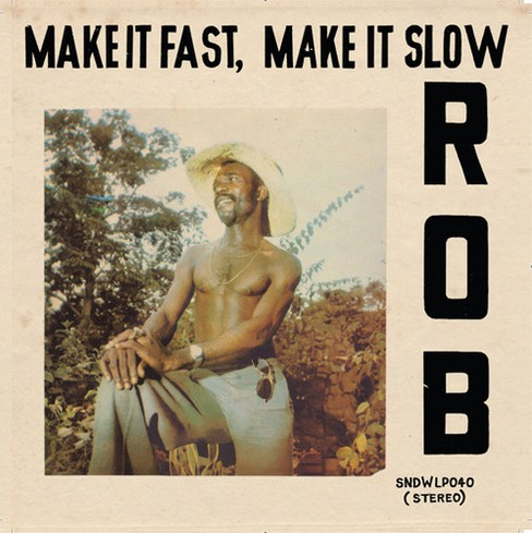 Rob - Make it fast make it slow (Vinyl) - image 1 of 1