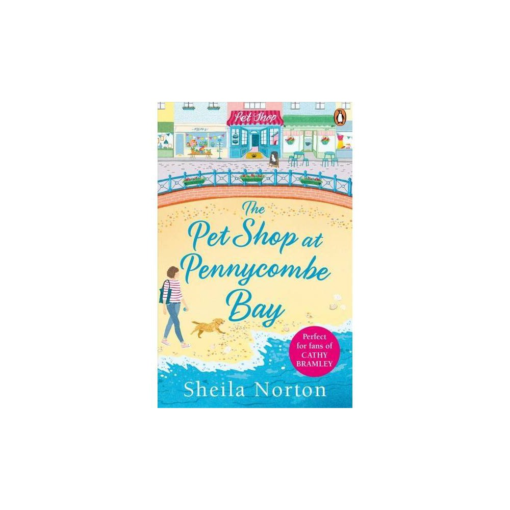 Pet Shop at Pennycombe Bay - by Sheila Norton (Paperback)