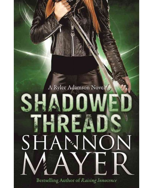 Shadowed Threads (Paperback) (Shannon Mayer) - image 1 of 1