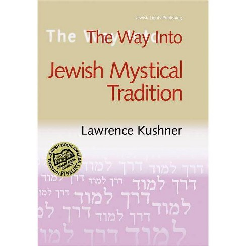 The Way Into Jewish Mystical Tradition - (Way Into... (Paperback)) by  Lawrence A Hoffman (Paperback) - image 1 of 1
