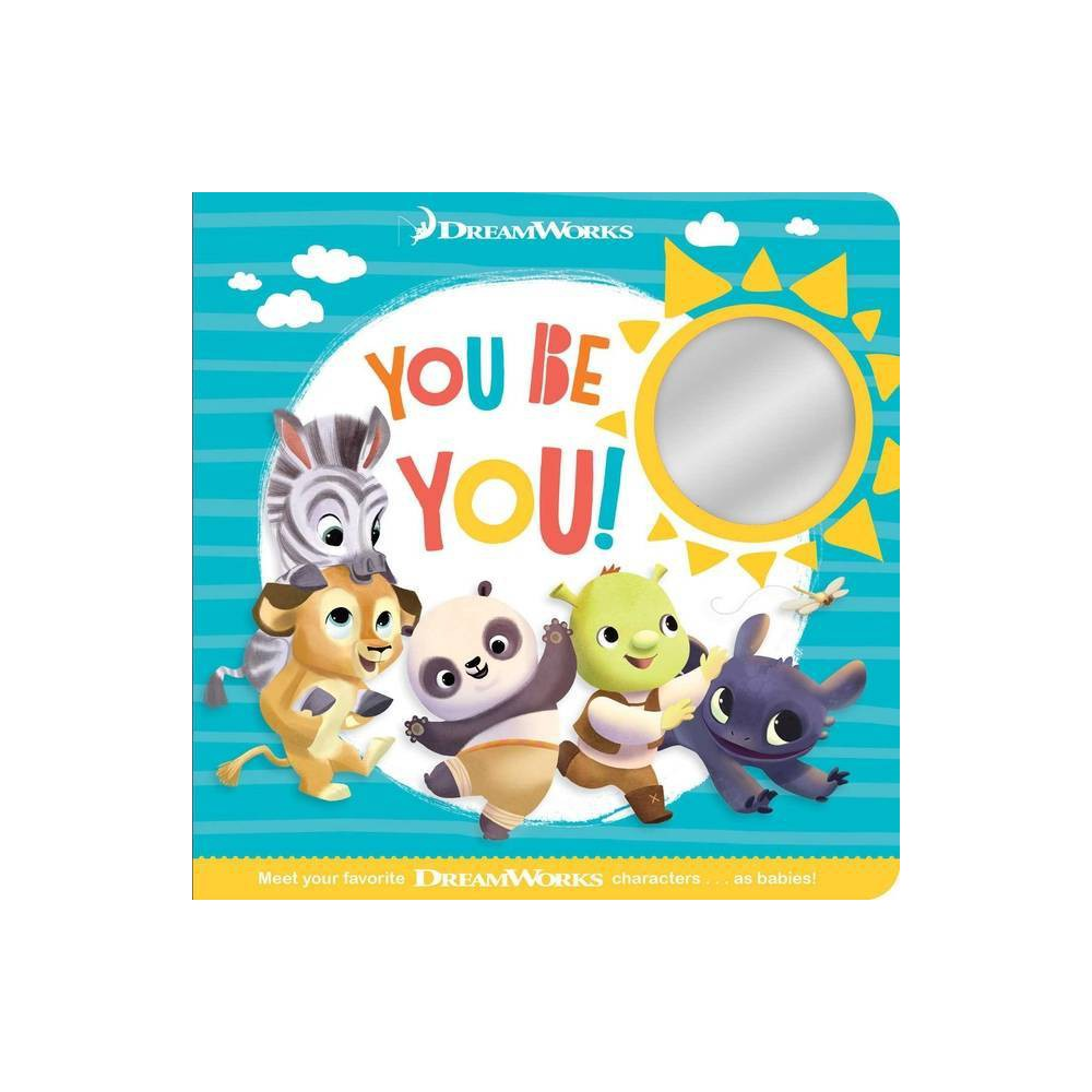 You Be You Baby By Dreamworks By Patty Michaels Board Book