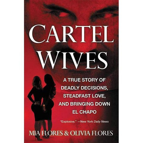 Cartel Wives - by  Mia Flores (Paperback) - image 1 of 1