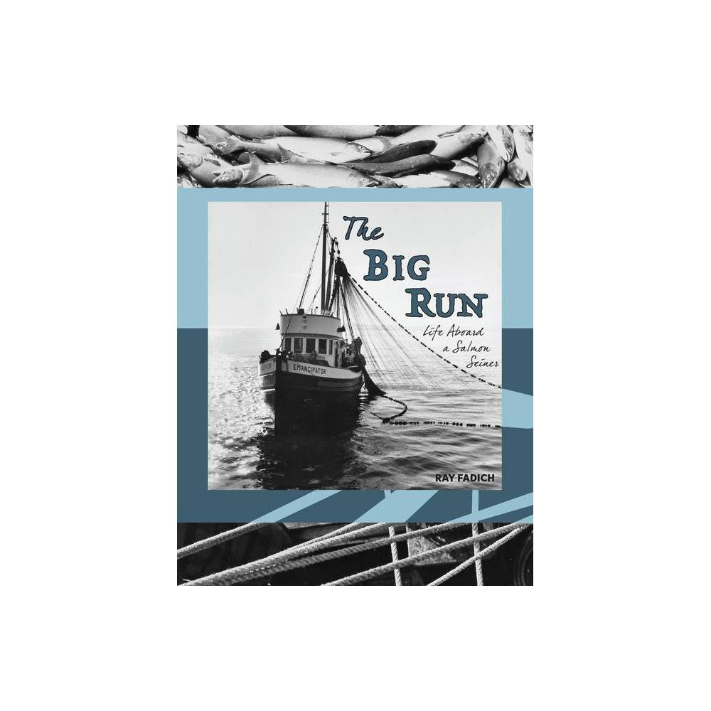 The Big Run By Ray Fadich Paperback