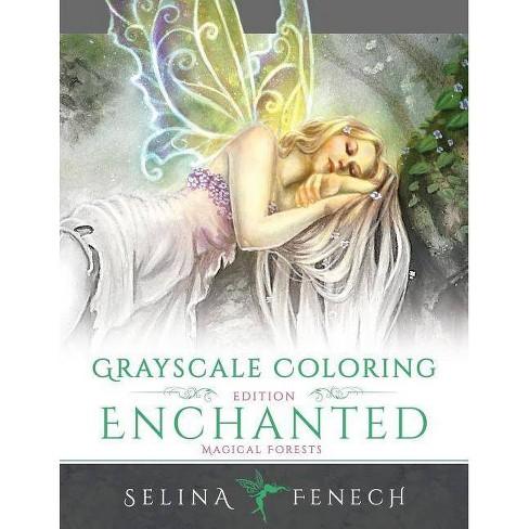 Enchanted Magical Forests - Grayscale Coloring Edition - (Grayscale  Coloring Books by Selina)