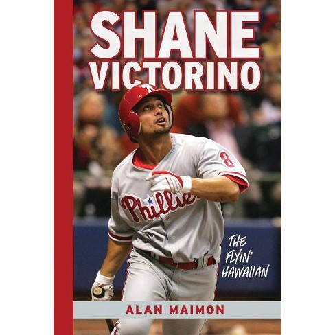 Shane Victorino - by  Alan Maimon (Hardcover) - image 1 of 1