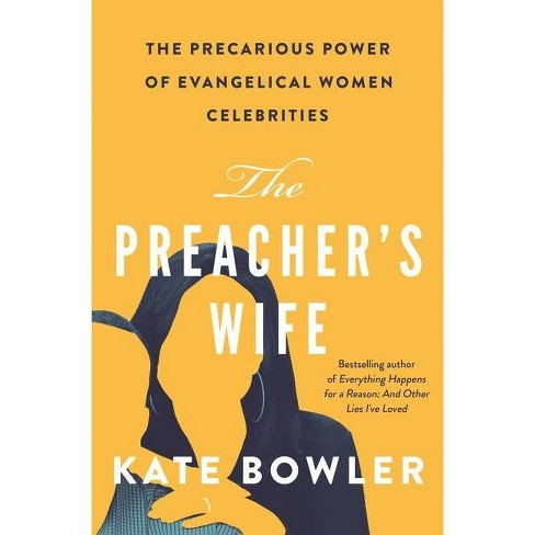 The Preacher's Wife - by  Kate Bowler (Hardcover) - image 1 of 1