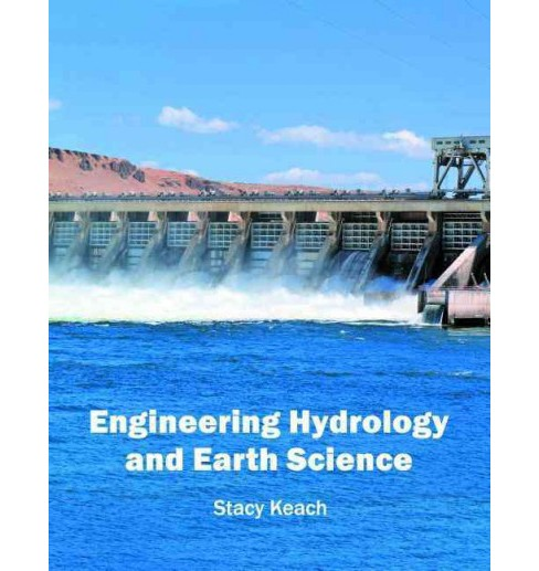 Engineering Hydrology and Earth Science (Hardcover) - image 1 of 1