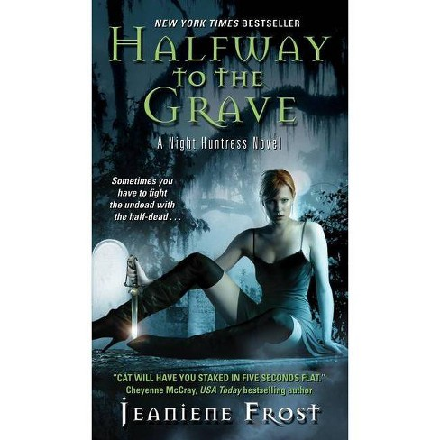 Halfway to the Grave ( Night Huntress) (Paperback) by Jeaniene Frost - image 1 of 1