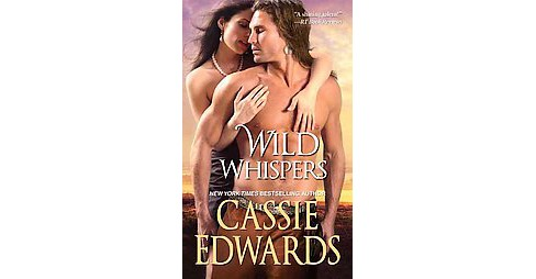 Wild Whispers (Reprint) (Paperback) (Cassie Edwards) - image 1 of 1
