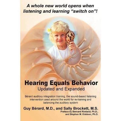 Hearing Equals Behavior - by  Guy Berard & Sally Brockett (Paperback)