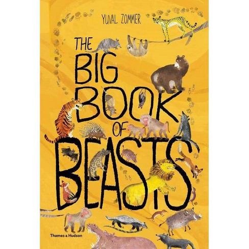Big Book of Beasts - by  Yuval Zommer & Barbara Taylor (Hardcover) - image 1 of 1