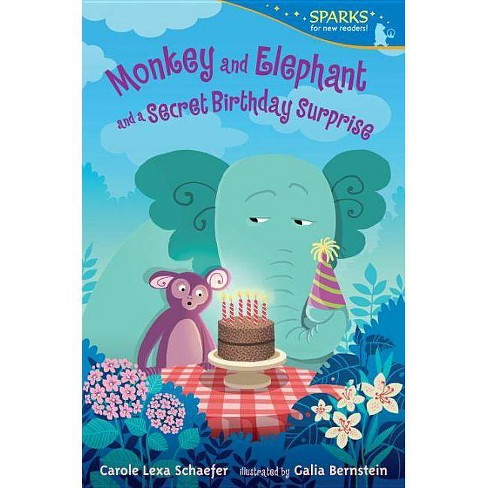 Monkey and Elephant and a Secret Birthday Surprise - (Candlewick Sparks) by  Carole Lexa Schaefer - image 1 of 1