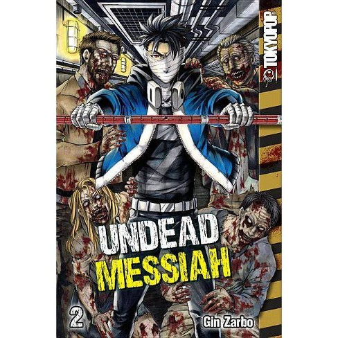Undead Messiah Manga Volume 2 (English) - by  Gin Zarbo (Paperback) - image 1 of 1
