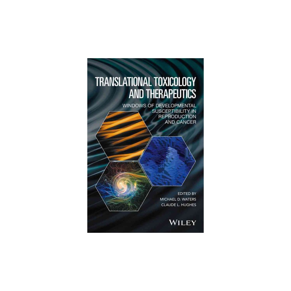 Translational Toxicology and Therapeutics : Windows of Developmental Susceptibility in Reproduction and
