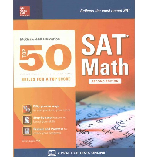 McGraw-Hill Education Top 50 Skills for a Top Score : SAT Math (Paperback) (Brian Leaf) - image 1 of 1