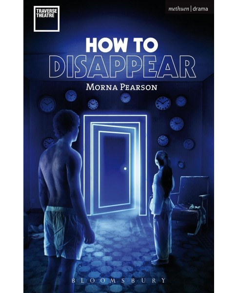How to Disappear -  (Modern Plays) by Morna Pearson (Paperback) - image 1 of 1