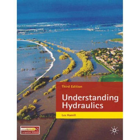 Understanding Hydraulics - 3 Edition by  L Hamill (Paperback) - image 1 of 1