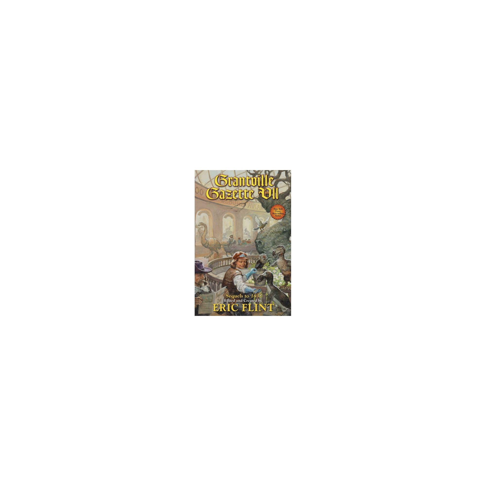 Grantville Gazette Vii - (Ring of Fire) (Hardcover)