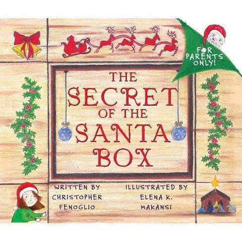 The Secret of the Santa Box - by  Christopher Fenoglio (Paperback) - image 1 of 1