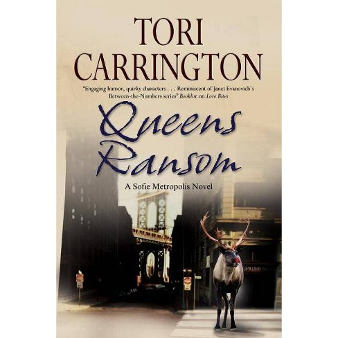 Queens Ransom - (Sofie Metropolis Novels) by Tori Carrington (Hardcover)