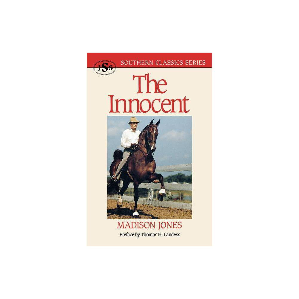 The Innocent Southern Classics By Madison Jones Paperback