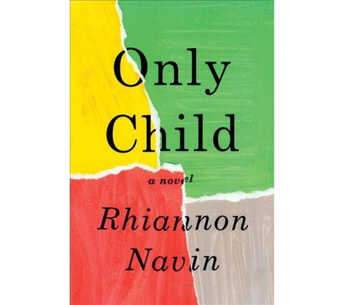 Only Child -  by Rhiannon Navin (Hardcover) - image 1 of 1