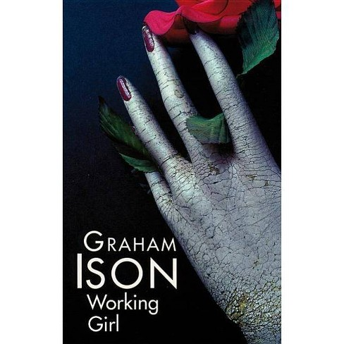 Working Girl - (Severn House Large Print) by  Graham Ison (Hardcover) - image 1 of 1