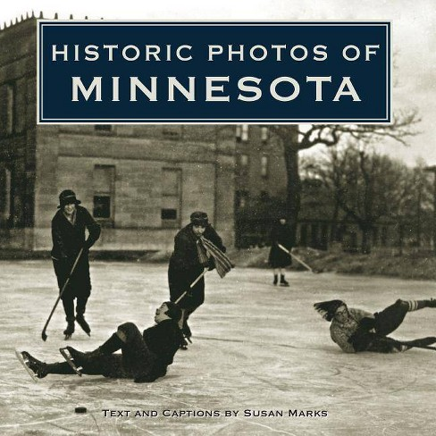 Historic Photos of Minnesota - (Hardcover) - image 1 of 1