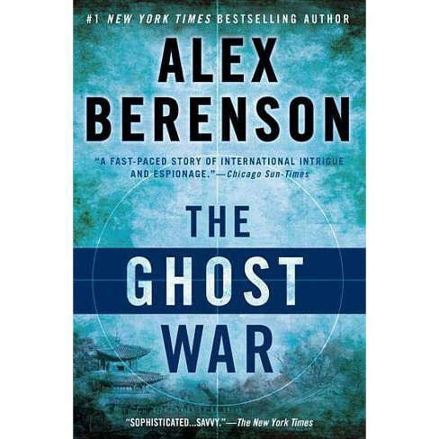 The Ghost War - (John Wells Novel) by  Alex Berenson (Paperback) - image 1 of 1