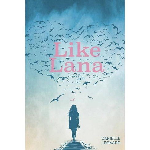 Like Lana - by  Danielle Leonard (Paperback) - image 1 of 1