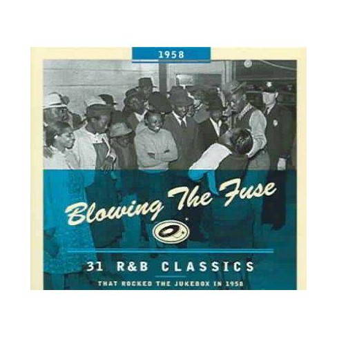 Various - Blowing The Fuse 31 R&B Classics That Rocked The Jukebox In 1958 (CD) - image 1 of 1