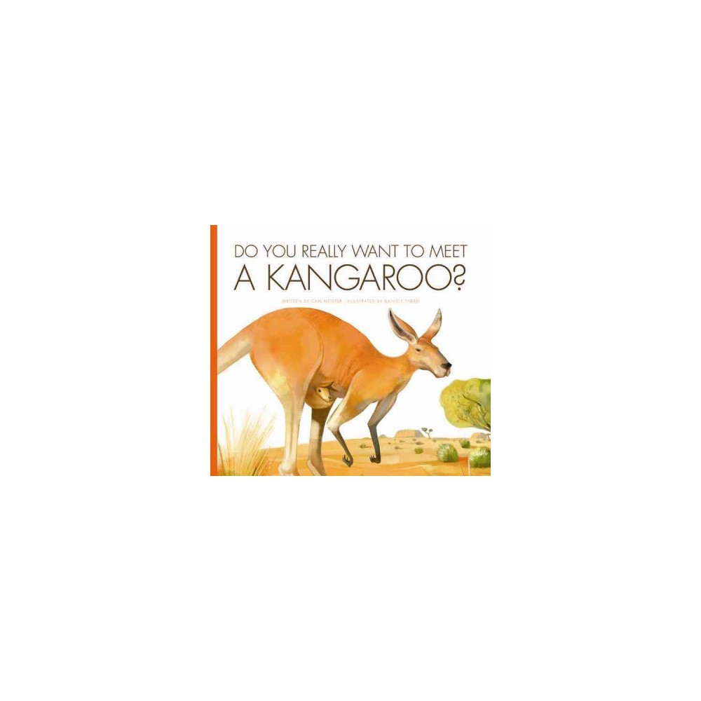 Do You Really Want to Meet a Kangaroo? (Paperback) (Cari Meister)