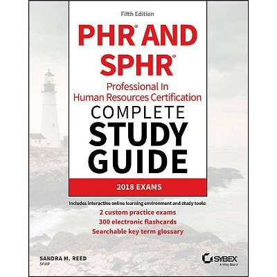 Phr and Sphr Professional in Human Resources Certification Complete Study Guide - 5th Edition by  Sandra M Reed (Paperback)
