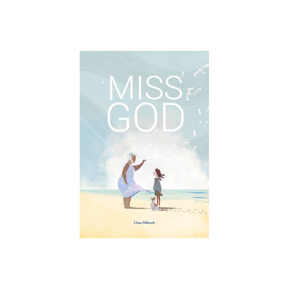 Miss God By Claus Mikosch Hardcover