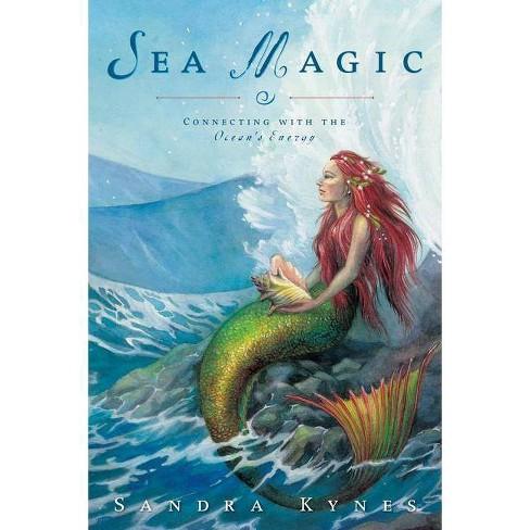 Sea Magic - by  Sandra Kynes (Paperback) - image 1 of 1